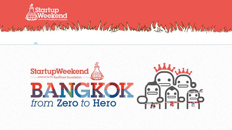 Startup Weekend Bangkok 2013 ค้นหาฮีโร่ไทยสู่เวทีโลก