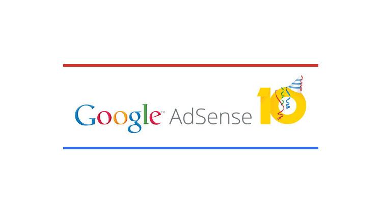 Google AdSense มีอายุครบ 10 ปีแล้ว