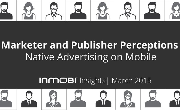 InMobi Native Advertising on Mobile Perceptions Study 2015-page-001-higlight