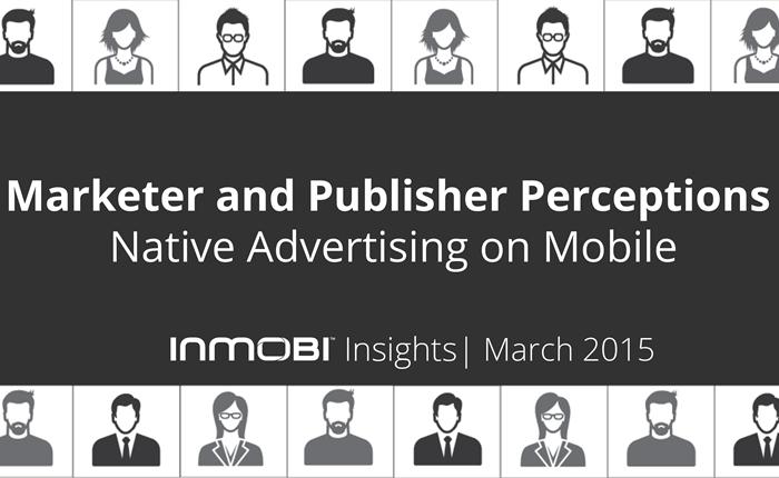 เจาะลึกพฤติกรรมนักการตลาด และนักโฆษณา ต่อการใช้ Native Advertising บนสมาร์ทโฟน