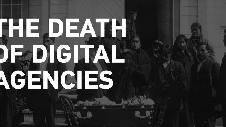 Digital Agency กำลังจะตาย Full Service Agency กำลังจะมา