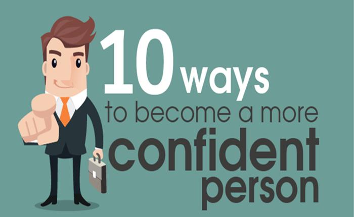 10 วิธี ในการทำตัวให้กลายมาเป็นคนที่มั่นใจในตัวเอง