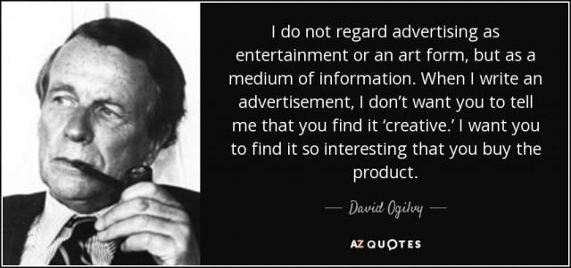 quote-i-do-not-regard-advertising-as-entertainment-or-an-art-form-but-as-a-medium-of-information-david-ogilvy-68-40-09