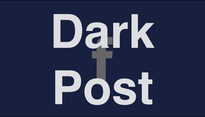 อะไรคือ Dark Post ดียังไง และทำไมคนทำ Social Media ต้องรู้