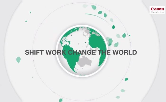 มากกว่าคุณภาพ คือการใส่ใจสิ่งแวดล้อม แคนนอน Shift Work, Change World