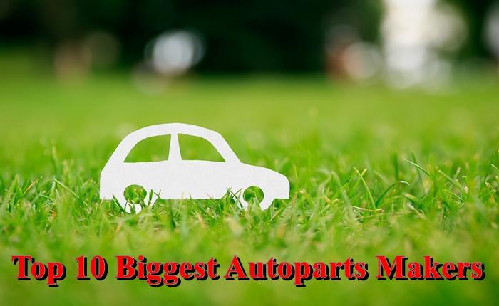 TOP 10 ผู้ผลิตชิ้นส่วนยานยนต์ที่มีผลประกอบการมากที่สุดในโลก