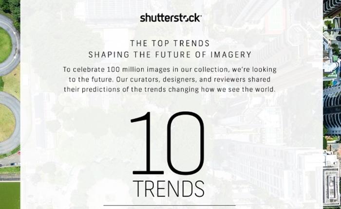 Shutterstock เผย 10 เทรนด์การถ่ายภาพในอนาคต