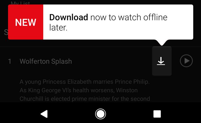 มีเฮ! Netflix ให้ดาวน์โหลดหนัง-ซีรี่ย์ เก็บไว้ชมแบบออฟไลน์ได้แล้ว