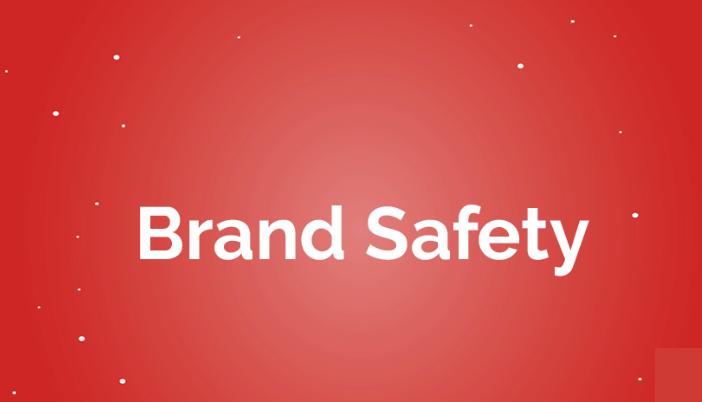 Brand Safety เมื่อโฆษณาแบรนด์ไปโผล่ในที่ไม่เหมาะ