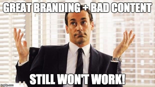Great-branding-plus-bad-content-Don-Draper-meme