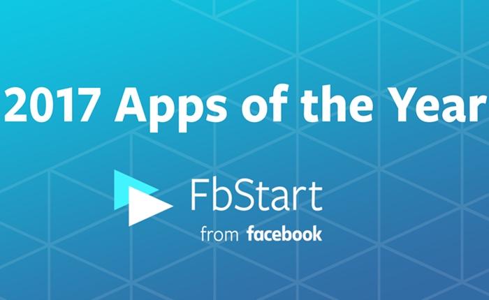 สุดยอดโมบายแอพฯ โดนใจ FbStart โดย Facebook ประกาศผลผู้ชนะ Apps of the Year2017 แล้ว