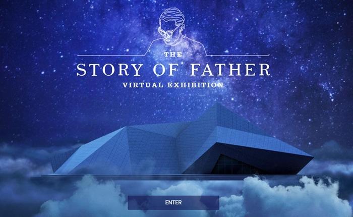 """70 เรื่องราวประทับใจของพ่อ """"The Story of Father"""" นิทรรศการเสมือนจริงที่เข้าชมได้ตลอด 24 ชม."""