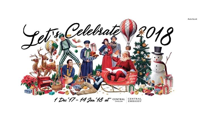 เซ็นทรัล เอ็มบาสซี และเซ็นทรัลชิดลม ชวนฉลองเทศกาลแห่งความสุขกับ 'Let's Celebrate 2018′