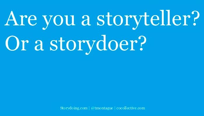 Stop Talking Start Doing 4 เหตุผลที่คุณควรทำมากกว่าพูด Storytelling