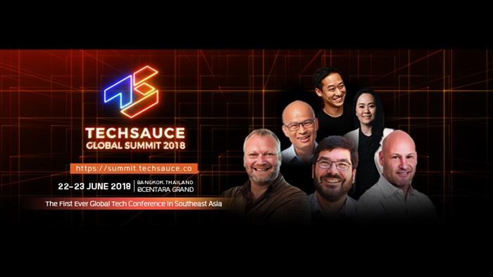 """ชวนร่วมงาน """"Techsauce Global Summit 2018"""" อัพเดตเทรนด์ล้ำๆ จากวิทยากรระดับโลก 22-23 มิ.ย.นี้"""